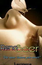 Renascer by luzisantos10