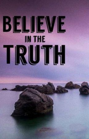 believe in the truth (nl&eng) - dua voor het slapen gaan (nl) - wattpad