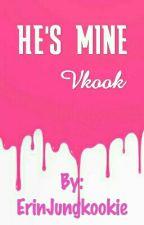 He's Mine• Vkook by ErinJungkookie