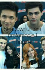 Shadowhunters Preferencje I Imaginy by heartheron