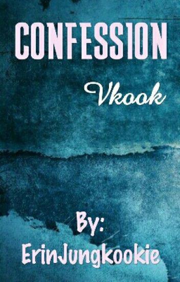 Confession• Vkook