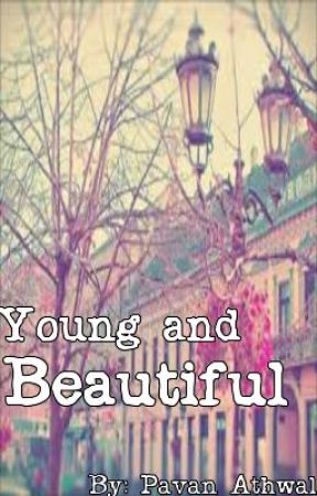 Young and Beautiful by justanoth3rgirl