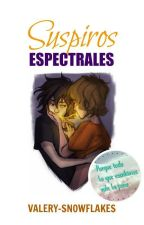 Suspiros Espectrales ||Solangelo||  by Valery-Snowflakes