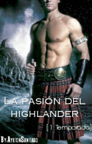 La pasión del Highlander [1ª Temporada] (Completa)