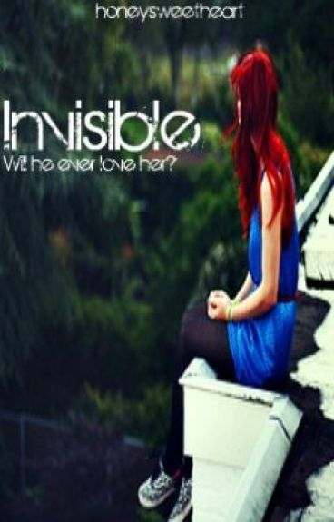 Invisible (Harry Potter love story) by honeysweetheart