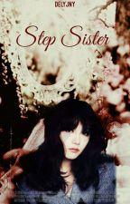 Step Sister [Baekhyun ; Eunji ; Taehyung] by delyjny