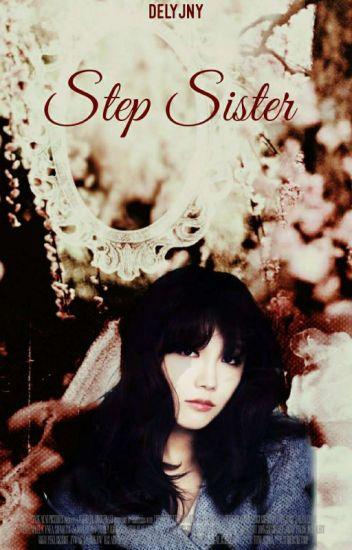 Step Sister [Baekhyun ; Eunji ; Taehyung]