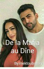 De La Mafia, Au Dine by mektoubstory