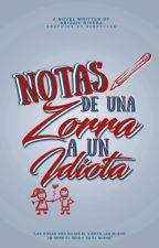 Notas De Una Zorra A Un Idiota. by 95sJimin