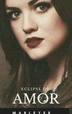 ECLIPSE DE AMOR  by Marleyer