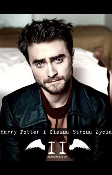 Harry Potter i Ciemna Strona Życia II