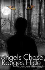 Angels Chase, Rouges Hide (werewolf) by MoonbeamHeldHigh