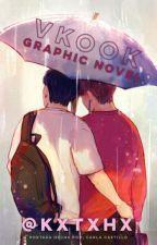 Graphic Novel †♥VKOOK♥† by Kxtxhx