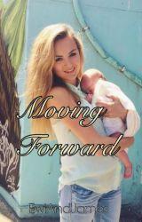 Moving Forward by EwiAndJames