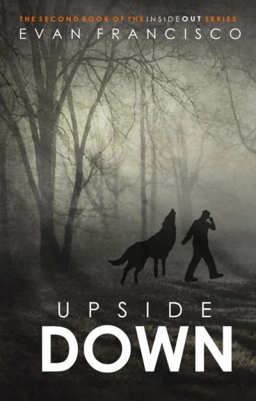 Upside Down (Inside Out, Book 2) [BoyxBoy]