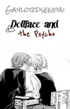 Dollface and the Psycho by Gaylordsenpai