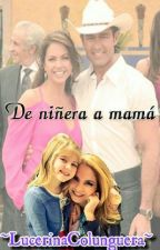 De Niñera A Mamá #LC by LuceroTkm