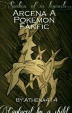 Arcena: Dark Curse (Under Editing) by PokemonDestiny