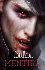 Dulce mentira by GuaGGua