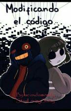 ♡Error!SansXCore!Frisk♡ Modificando El Codigo by luciaxdiamond