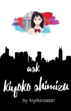 ask kiyoko shimizu !!  by kiyoko-saaan