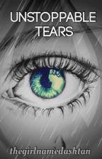 Unstoppable Tears by 4Prescott