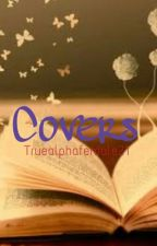 Covers  by Truealphafemale21