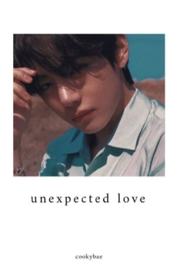 Unexpected Love || BTS Taehyung
