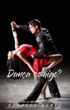 [Até dia 30/05] Meu novo professor de dança by DudaGomes22