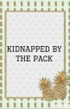 Kidnapped By The Pack by hannadoods
