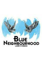 Blue Neighbourhood [l.s] by larryxvideos