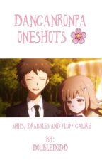 Danganronpa - One Shots by DoubleDodd