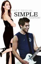 SIMPLE | L.H PAST sequel by BlackRollins