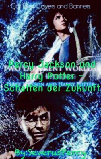 Percy Jackson und Harry Potter - Schatten der Zukunft
