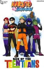Naruto The Rise Of A Titan by Drakan465
