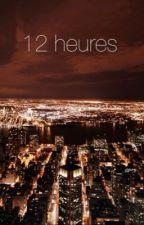 12 heures by rebel_free