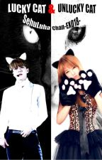 Lucky Cat & Unlucky Cat (Queen's-L) by SehuLuhaChan-EXO18-
