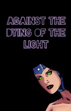 Against the Dying of the Light: a Mar'i Grayson Compilation by prncesskoriandr