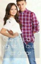 Gracias A Ti Ya Se Que Es Amar  by Faybell2