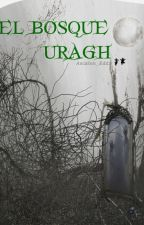 El bosque Uragh by Ascalon_Eddx