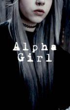 Alpha girl by luirubaimieisorrisi