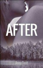 Anna Todd's After - Deutsche Übersetzung PAUSIERT by cocoslibary