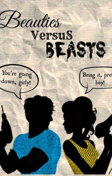 Beauties VersuS Beasts by LiL-Miss-Klutzy