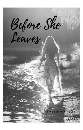 Before She Leaves by narrisse