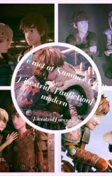 We met at Summer Camp{Hiccstrid Fanfiction}[COMPLETED] by HiccstridLover2209