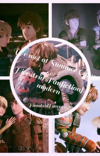 We met at Summer Camp{Hiccstrid Fanfiction}[COMPLETED]