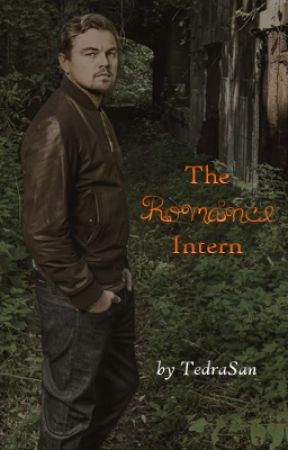 The Romance Intern (Leonardo DiCaprio FanFic) by TedraSan