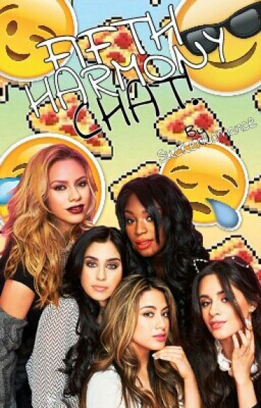 Fifth Harmony - Chat!