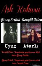 SonGün : Aşk Kokusu  by songun12