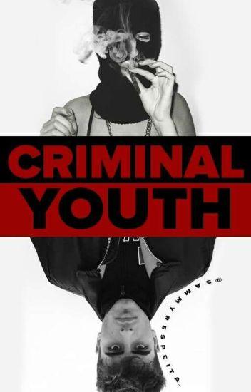 Criminal Youth ❆ JG